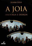 A Joia – História e Design